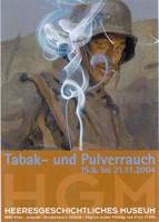 """Ausstellungsplakat """"Tabak und Pulverrauch"""" mit einem rauchenden Soldaten."""