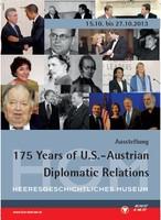 """Ausstellungsplakat """"175 Years US-Austrian Diplomatic Relations 1838-2013"""" mit Fotocollage von Politikern und Diplomaten."""