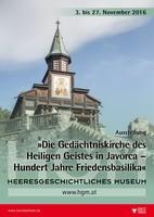 """Ausstellungsplakat """"Die Gedächtniskirche des Heiligen Geistes in Javorca – Hundert Jahre Friedensbasilika"""" mit der Vorderansicht der Kirche."""