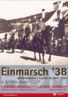 """Ausstellungsplakat """"Einmarsch '38. Militärhistorische Aspekte des März 1938"""" mit Soldaten auf Pferden."""