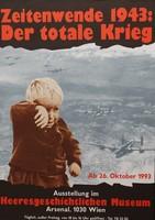 """Ausstellungsplakat """"Zeitenwende 1943: Der totale Krieg"""" mit einem weinenden Kind und dahinter Luftaufnahmen von Flugzeugen im Geschwader."""
