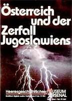 """Ausstellungsplakat """"Österreich und der Zerfall Jugoslawiens"""" mit zwei Blitzen aus dunklen Gewitterwolken."""
