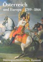 """Ausstellungsplakat """"Österreich und Europa 1789-1866"""" mit einem Soldaten mit Flagge auf einem Pferd"""