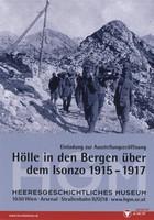 """Ausstellungsplakat """"Hölle in den Bergen über dem Isonzo 1915-1917"""" mit Foto von mit schweren Rucksäcken bepackten Soldaten im Gebirge."""